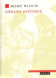 Obrana historie aneb historik a jeho řemeslo