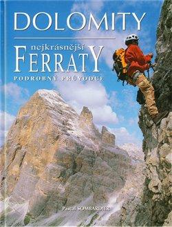 Obálka titulu Dolomity, nejkrásnější FERRATY