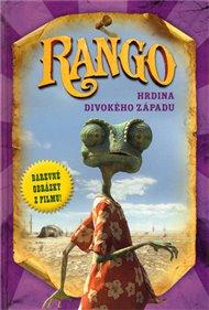 Rango hrdina divokého západu (filmový příběh)