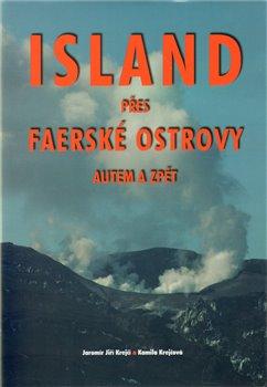 Obálka titulu Island přes Faerské ostrovy autem a zpět