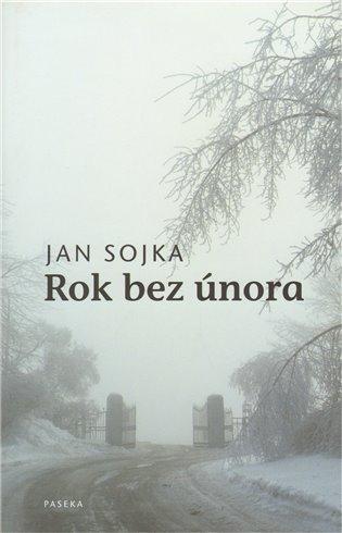 Rok bez února - Jan Sojka   Booksquad.ink