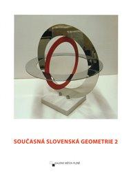 Současná Slovenská geometrie 2
