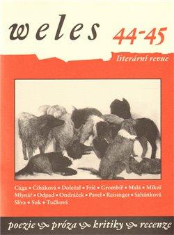 Obálka titulu Weles 44 - 45