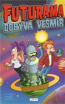 Obálka titulu Futurama dobývá vesmír