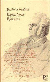Obálka titulu Buřič a buditel Bjornsterne Bjornson