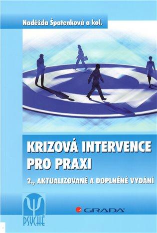 Krizová intervence pro praxi - Naděžda Špatenková | Booksquad.ink