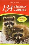 Obálka knihy 134 výletů za zvířátky