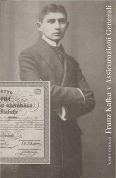 Obálka titulu Franz Kafka v Assicurazioni Generali
