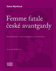 Femme fatale české avantgardy