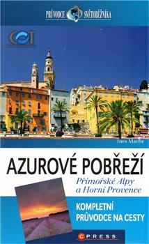 Obálka titulu Azurové pobřeží, Přímořské Alpy a Horní Provence