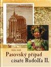 Obálka knihy Pasovský případ císaře Rudolfa II.