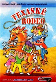 Obálka titulu Texaské rodeo a další příběh: Jedenácté patro