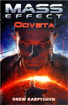 Mass Effect 3: Odveta - Drew Karpyshyn, Jakub Mařík