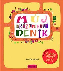 Můj prázdninový deník - Eva Chupíková