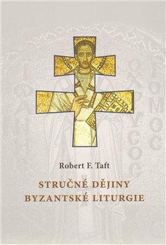 Obálka titulu Stručné dějiny byzantské liturgie