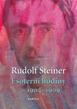 Obálka titulu Esoterní hodiny 1904 - 1909