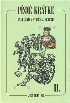 Obálka titulu Písně krátké Jana Jeníka rytíře z Bratřic