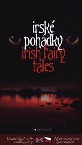 Irské pohádky / Irish Fairy Tales