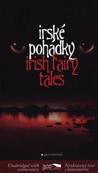 Obálka titulu Irské pohádky / Irish Fairy Tales