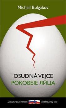Obálka titulu Osudná vejce / Rokovyje jajca