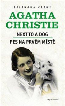 Obálka titulu Pes na prvním místě / Next to a Dog