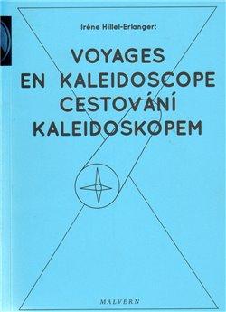 Obálka titulu Cestování kaleidoskopem