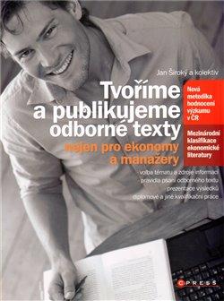 Obálka titulu Tvoříme a publikujeme odborné texty