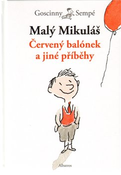 Obálka titulu Malý Mikuláš - Červený balónek a jiné příběhy