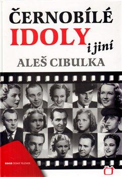 Obálka titulu Černobílé idoly i jiní