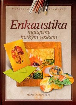 Obálka titulu Enkaustika /Albatros/