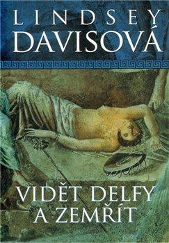 Obálka titulu Vidět Delfy a zemřít