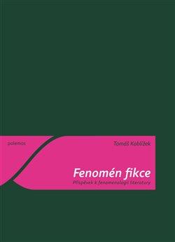 Obálka titulu Fenomén fikce
