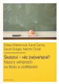 Školství - věc (ne)veřejná