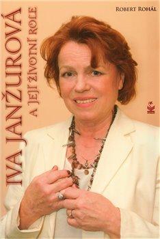 Obálka titulu Iva Janžurová a její životní role