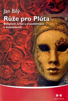 Obálka titulu Růže pro Plúta