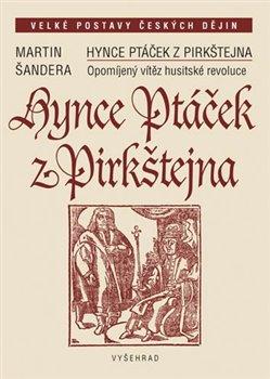 Obálka titulu Hynce Ptáček z Pirkštejna