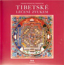 Obálka titulu Tibetské léčení zvukem