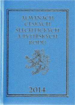 Obálka titulu Almanach českých šlechtických a rytířských rodů 2014