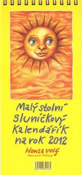 Obálka titulu Malý stolní sluníčkový kalendářík na rok 2012