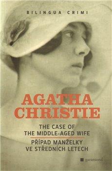 Obálka titulu Případ manželky ve středních letech / The Case of the Middle-Aged