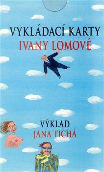 Obálka titulu Vykládací karty Ivany Lomové