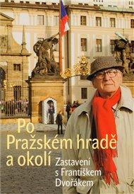 Po Pražském hradě