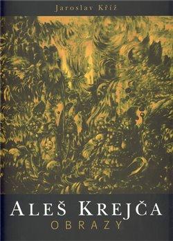 Obálka titulu Aleš Krejča - obrazy