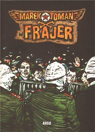 Frajer - Marek Toman | Booksquad.ink