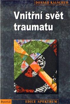 Obálka titulu Vnitřní svět traumatu
