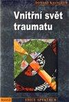 Obálka knihy Vnitřní svět traumatu