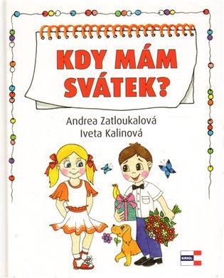 Kdy mám svátek? - Iveta Kalinová, | Booksquad.ink
