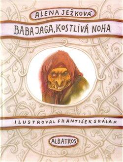 Obálka titulu Baba Jaga, kostlivá noha