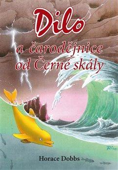 Obálka titulu Dilo a čarodějnice od Černé skály