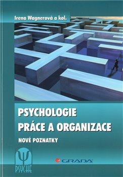 Obálka titulu Psychologie práce a organizace